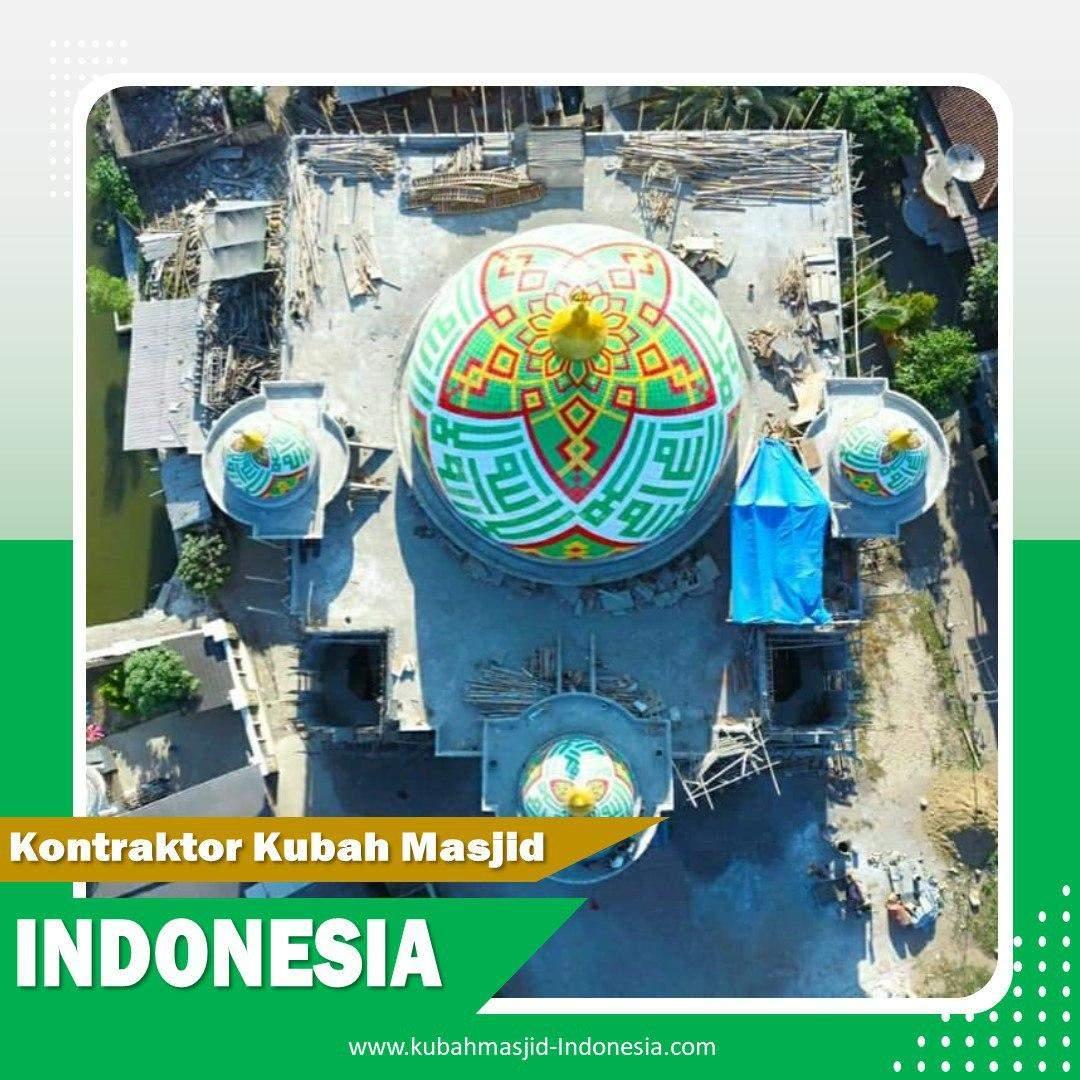 Harga Kubah Masjid Galvalum 2022 di Tanggamus